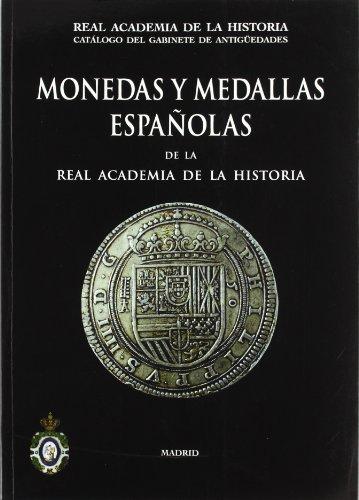 9788495983848: Monedas y Medallas Espanolas de La Real Academia de La Historia (Spanish Edition)