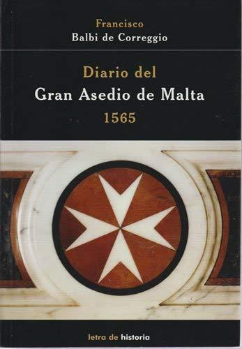 9788495983862: Diario del Gran Asedio de Malta. 1565