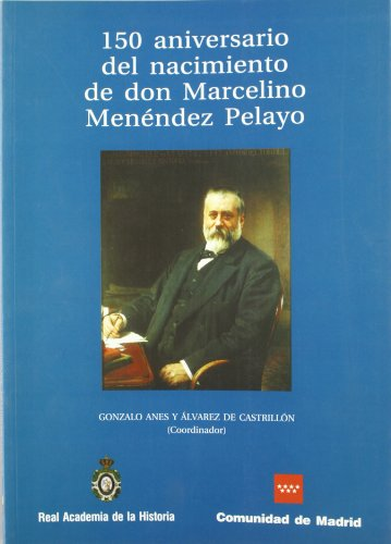 9788495983893: 150 aniversario del nacimiento de don Marcelino Menéndez Pelayo (Otras publicaciones.)