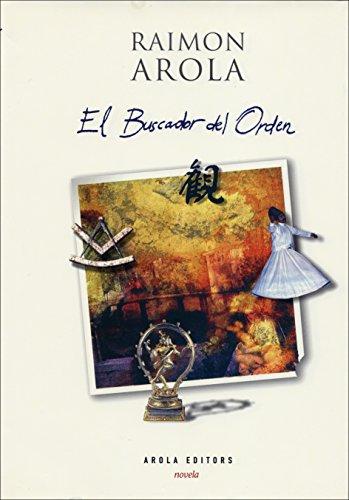 9788495985293: El Buscador del Orden (La Cometa)