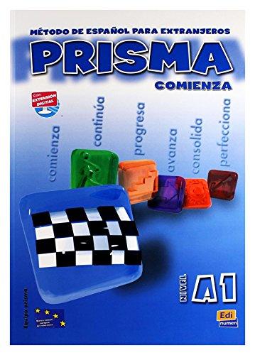 Prisma. A1. Comienza. Libro del alumno. Per le Scuole superiori: Prisma Comienza. Nivel A1 (M&...