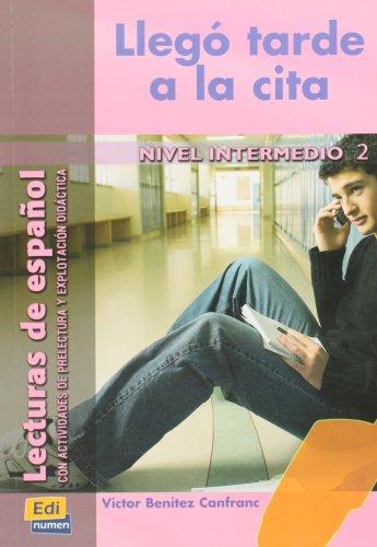Lecturas de espanol - Edinumen: Llego tarde a la cita: Team Edinumen