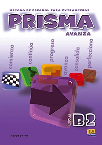 Prisma B2 Avanza: Student Book: Club Prisma Team,