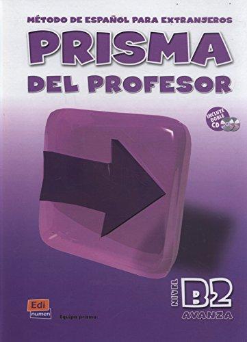 Prisma avanza (B2) : Prisma del professor: Ruth Vázquez Fernández;