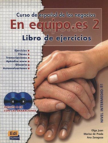 9788495986252: En equipo.es 2, Ejercicios / Teamwork.es 2 / Exercises: Curso de Espanol de los Negocios / Spanish Course of Business (Spanish Edition)