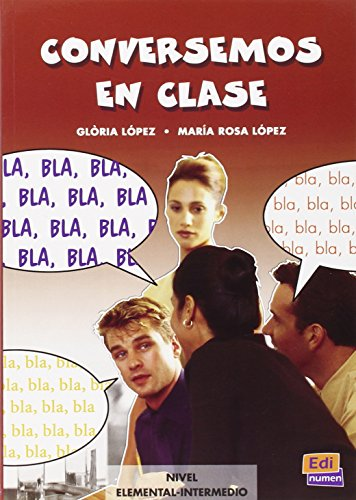 9788495986351: Conversemos En Clase/ Conversation in Class (Material Complementario / Complementary Material) (Spanish Edition)