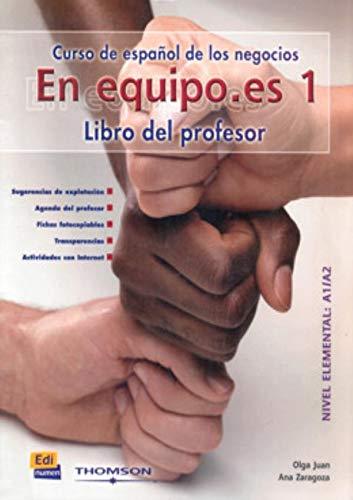 En equipo.es 1 : Libro del profesor: Ana Zaragoza Andreu;