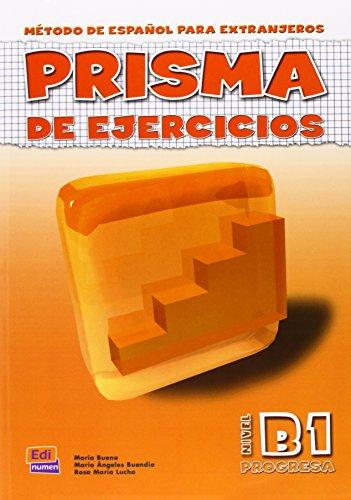 Prisma B1 Progresa - Libro de ejercicios: María Bueno Olivares;