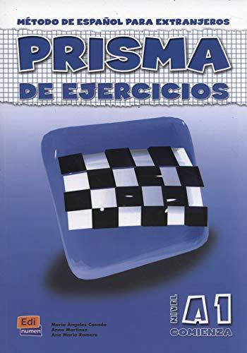 9788495986481: Prisma De Ejercicios A1 Comienza/Prisma Excercice Book A1 Begins: Metodo De Espanol Para Extranjeros/Method of Spanish for Foreigners (Spanish Edition)