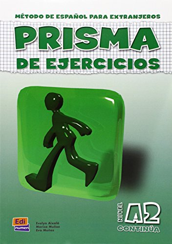 Prisma Continua Nivel A2/Prisma Continue A2 Level: Evelyn Aixala; Marisa