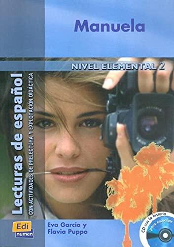 Lecturas de Español. Nivel Elemental II. MANUELA - LIBRO + CD: García, Eva y Flavio Puppo