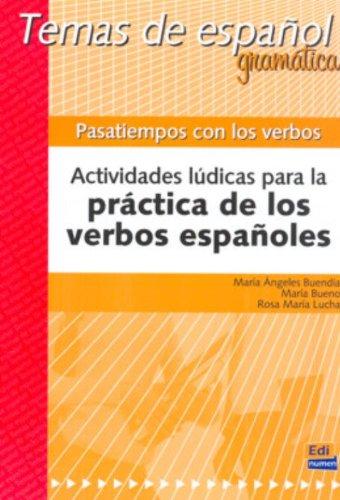 9788495986757: Pasatiempos con los verbos / Pastime with Verbs (Temas De Espanol / Spanish Subjects) (Spanish Edition)