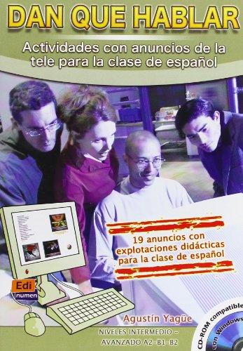 9788495986825: Dan que hablar/ They Talk: Actividades con anuncios de la tele para clase de espanol/ Activities with Television Advertisement for Spanish Class (Spanish Edition)