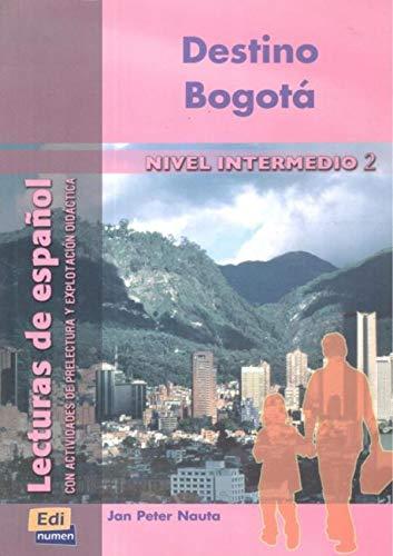 9788495986894: Destino Bogotá (Lecturas de español para jóvenes y adult)