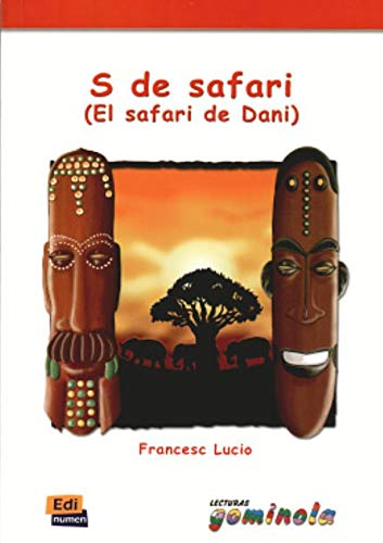 9788495986979: S De Safari/ S of Safari: El Safari De Dani (Lecturas Gominola) (Spanish Edition)