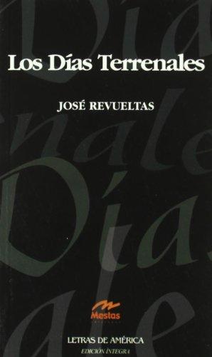 9788495994028: Los días terrenales (Clásicos Latinoamericanos