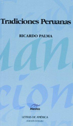 """9788495994042: Tradiciones Peruanas (Clásicos Latinoamericanos """"Letras de América"""")"""