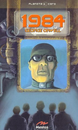 1984 (Planeta Cero) (Spanish Edition): George Orwell