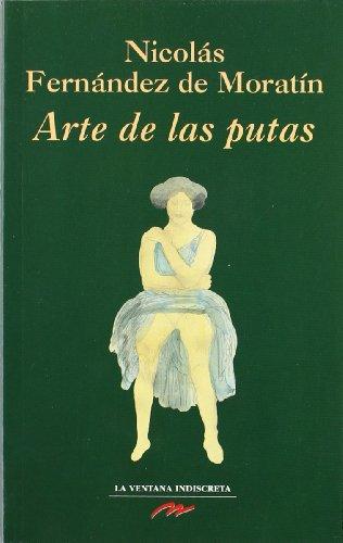 Arte de las Putas (Clasicos Eroticos /: Moratin, Fernandez de