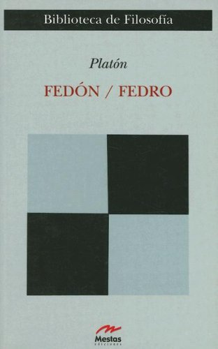 9788495994578: Fedon / Phaedo: Fedro (Clasicos Filosofia) (Spanish Edition)