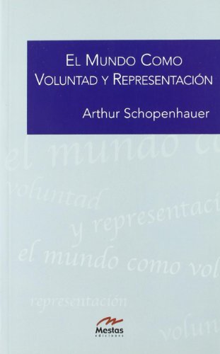 9788495994813: El mundo como voluntad y representacion / The World as Will and Representation (Clasicos Filosofia) (Spanish Edition)