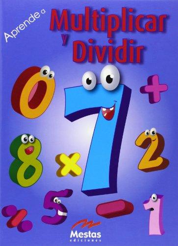 9788495994950: Aprende a multiplicar y dividir / Learn How to Multiply and Divide (Aprende a... / Learn to) (Spanish Edition)