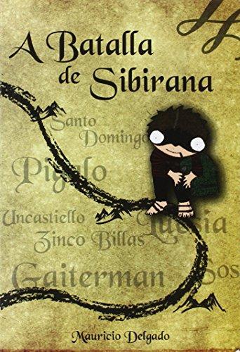 9788495997531: A batalla de Sibirana (Serie cheneral en aragonÚs)