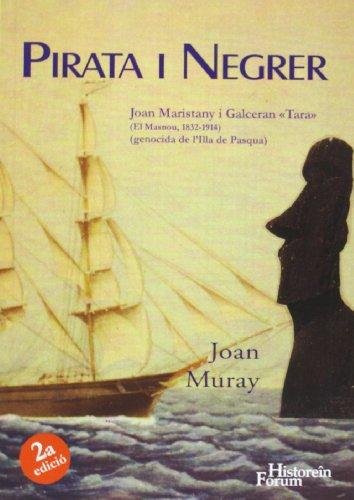 9788496002159: Pirata i negrer : Joan Maristany i Galcerán