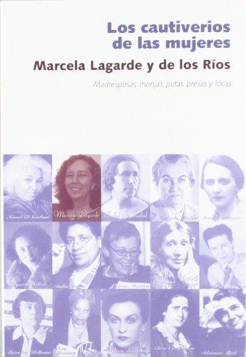 9788496004375: Cautiverios de las mujeres, los (Cosecha De Nuestras Madres)