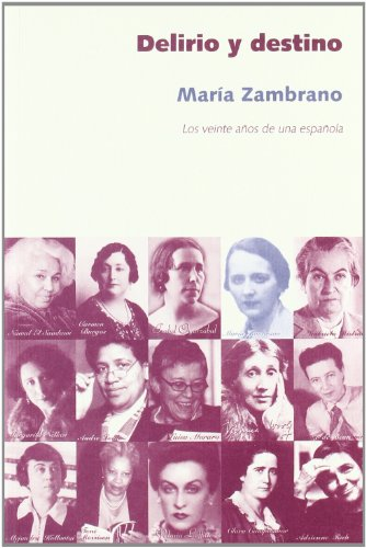 9788496004412: Delirio y destino - los veinte años de una española (Cosecha De Nuestras Madres)