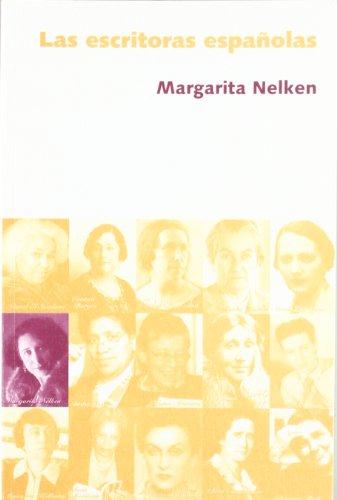 9788496004450: Escritoras españolas, las (Cosecha De Nuestras Madres)