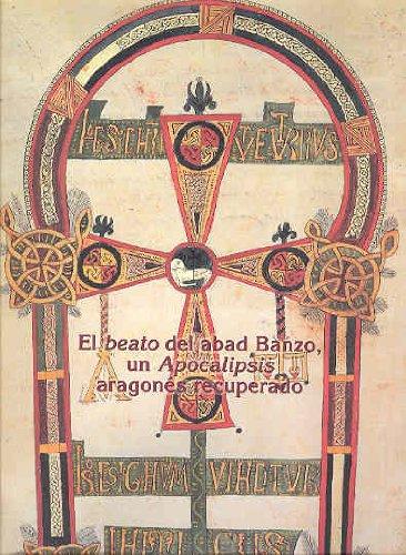 9788496007628: El beato del abad banzo del monasterio de san Andr�s de fanlo, un apocalipsis aragones recuperado