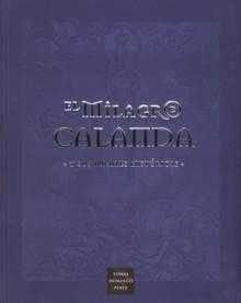 9788496007741: El Milagro de Calanda y Sus Fuentes Historicas (Spanish Edition)