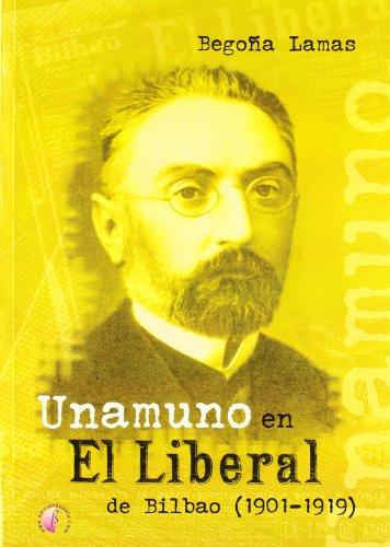 9788496009813: UNAMUNO EN EL LIBERAL DE BILBAO 1901 19