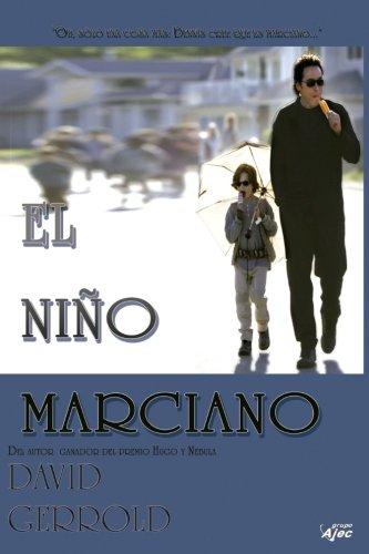 NIÑO MARCIANO, EL: La Factoria de