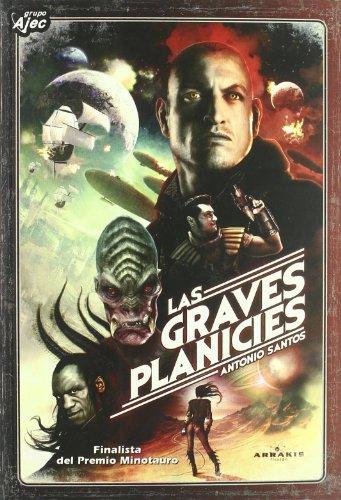9788496013506: Graves Planicies,Las (Arrakis Ficcion)