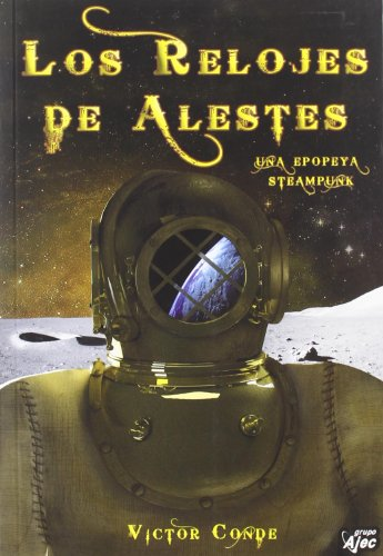 RELOJES DE ALESTES, LOS (Paperback)