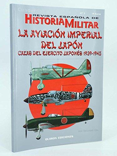 9788496016194: Aviacion imperial del Japón cazas del ejercito japones 1939-1945