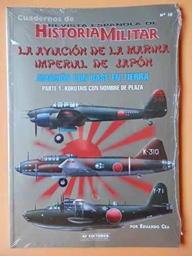 9788496016989: Aviacion de la marina imperial de Japón 1, la