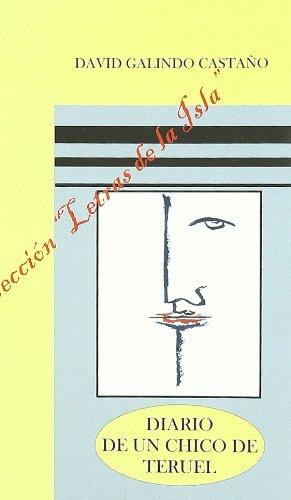 9788496017412: Diario de Un Chico de Teruel. (Coleccion Letras de la Isla Nº 1 - Poesia)