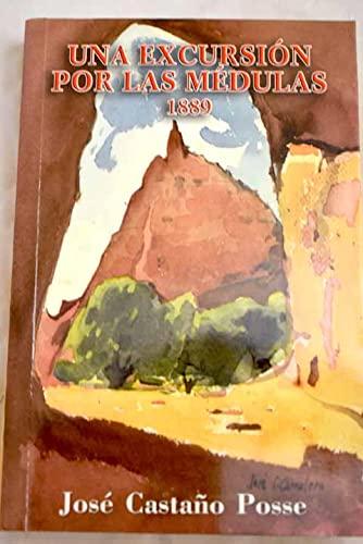 9788496018075: Excursion Por Las Medulas 1889