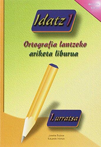 9788496024151: (1) Idatz 1 (berria) - Ortografia Lantzeko