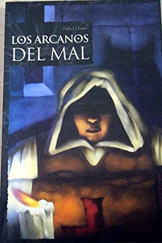 9788496030008: Los Arcanos Del Mal