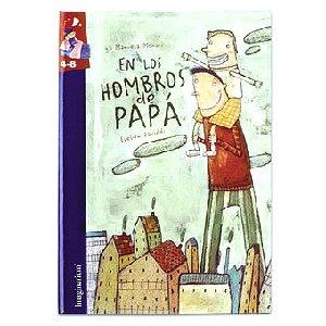 9788496034365: En Los Hombros De Papa