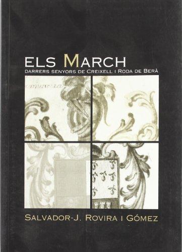 9788496035836: Els March: Darrers senyors de Creixell i Roda de Berà (El Tinter)
