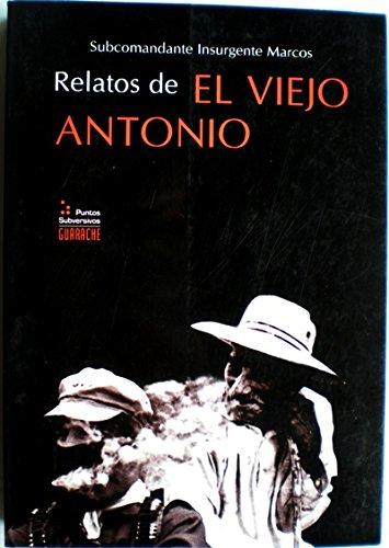 9788496044371: Relatos de el viejo Antonio