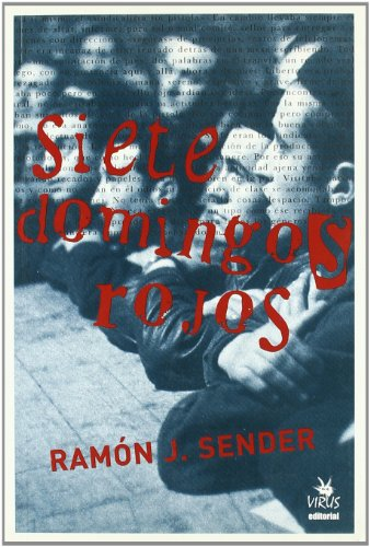 9788496044548: Siete Domingos Rojos (Spanish Edition)