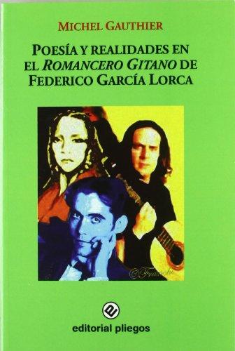 9788496045736: Poesia y realidades en el romancero gitano de Federico García lorca
