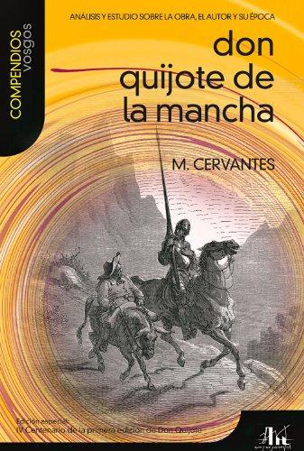 9788496046917: Don Quijote de La Mancha: Analisis y Estudio Sobre La Obra, El Autor y Su Epoca (Compendios Vosgos)