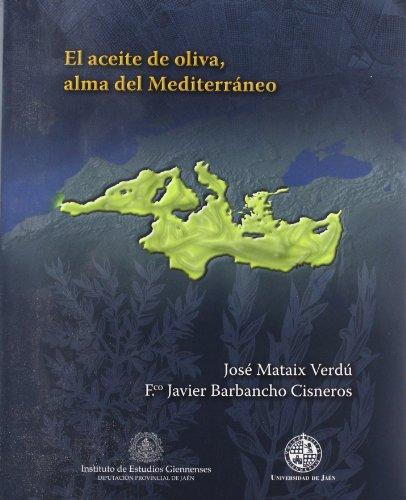 9788496047594: El aceite de oliva